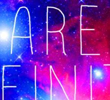 We Are Infinite Sticker