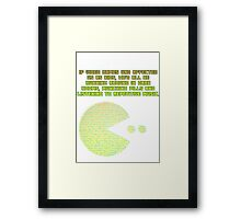 If Video Games Had Effected Us As Kids... Framed Print