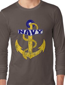 Vintage NAVY Anchor - Fathers Day Gift!  Long Sleeve T-Shirt