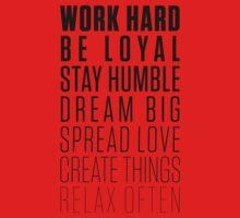 Work Hard Be Loyal - Black T-Shirt