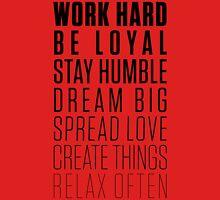 Work Hard Be Loyal - Black Unisex T-Shirt