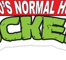 Mid-30's Normal Human Rockers Sticker