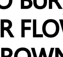 Go Burn Your Flower Crown Beyonce Nicki Minaj  Sticker