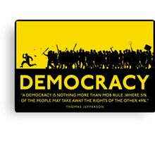 Democracy Canvas Print