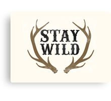Stay Wild Canvas Print