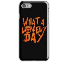 What a Lovely Day - Max iPhone Case/Skin