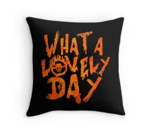 What a Lovely Day - Max Throw Pillow