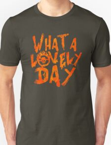What a Lovely Day - Max Unisex T-Shirt