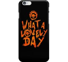What a Lovely Day - Warrior iPhone Case/Skin