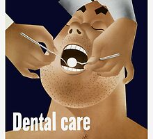Dental Care Keeps Him On The Job by warishellstore