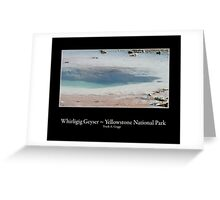 Whirligig Geyser Greeting Card