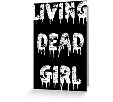 Living Dead Girl Greeting Card