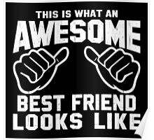 This is What an Awesome Best Friend Looks Like Retro Poster