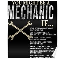 You Might Be A Mechanic - Custom Tshirt Poster