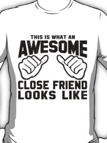 This is What an Awesome Close Friend Looks Like Retro T-Shirt