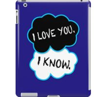 I love you.I know. iPad Case/Skin