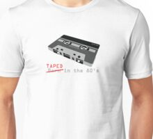 Taped in the 80s Unisex T-Shirt