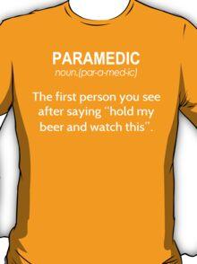 Paramedic Definition - Custom Tshirt T-Shirt