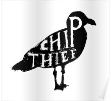 Chip Thief Poster