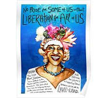 No pride for some of us without liberation for all of us Poster