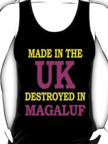 Made in the UK destroyed in Magaluf T-Shirt