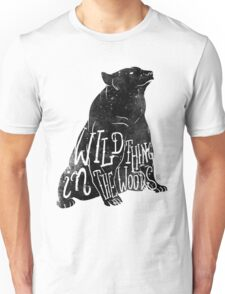 Wild Thing in the Woods Unisex T-Shirt
