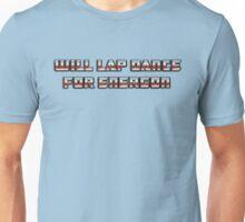 Will Lap Dance For Energon Unisex T-Shirt