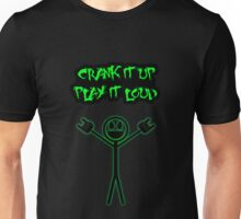 Crank it up 2 Unisex T-Shirt