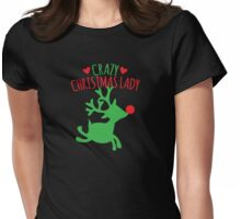 Crazy Christmas lady with cute rudolph reindeer Womens Fitted T-Shirt
