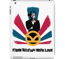 From Britain with love iPad Case/Skin