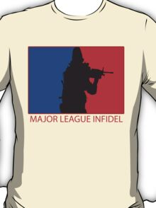 Major League Infidel T-Shirt