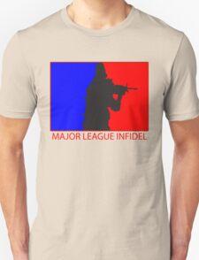 Major League Infidel Unisex T-Shirt