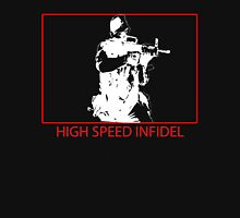 High Speed Infidel on Black Unisex T-Shirt
