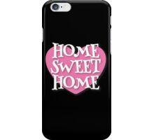 HOME SWEET HOME heart iPhone Case/Skin