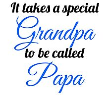 Special Grandpa Called Papa Photographic Print