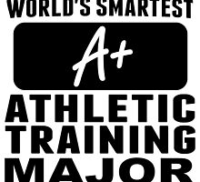 World's Smartest Athletic Training Major by GiftIdea