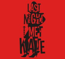 Last Night I Met Kate by Marcal C. J.