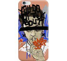 Shhhhhhhht! iPhone Case/Skin