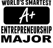 World's Smartest Entrepreneurship Major by GiftIdea