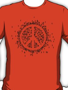 all we are saying.... is give peace a chance.... T-Shirt