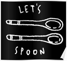 Lets Spoon Poster