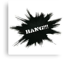 Black Painted Explosion with Bang Word Canvas Print