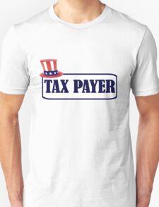 TAX PAYER 2 Unisex T-Shirt