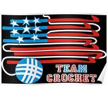 Team crochet USA flag patriotic crochet hooks Poster