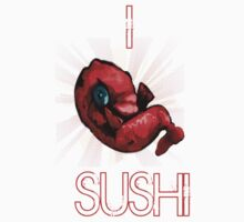 I love Sushi by Ian Woodward