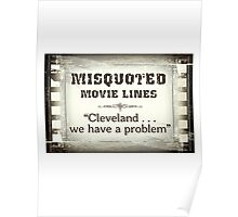MISQUOTED MOVIE LINES - cleveland Poster