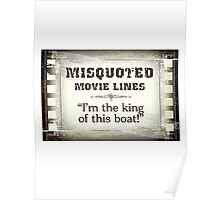 MISQUOTED MOVIE LINES - king Poster