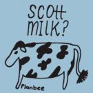 Scott Milk by PlanBee
