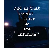 We Are Infinite--The Perks of Being a Wallflower Photographic Print