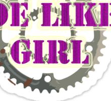 RIDE LIKE A GIRL Sticker